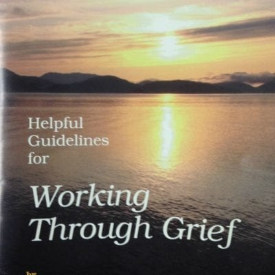 """Front Cover of """"Working Through Grief"""" by John E. Welshons"""