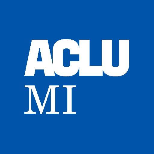 @ACLUofMichigan