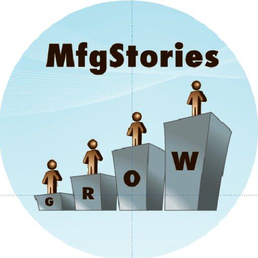 @MfgStories