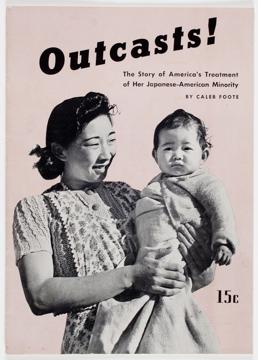 Outcasts! The Story of America's Treatment of Her Japanese-American Minority