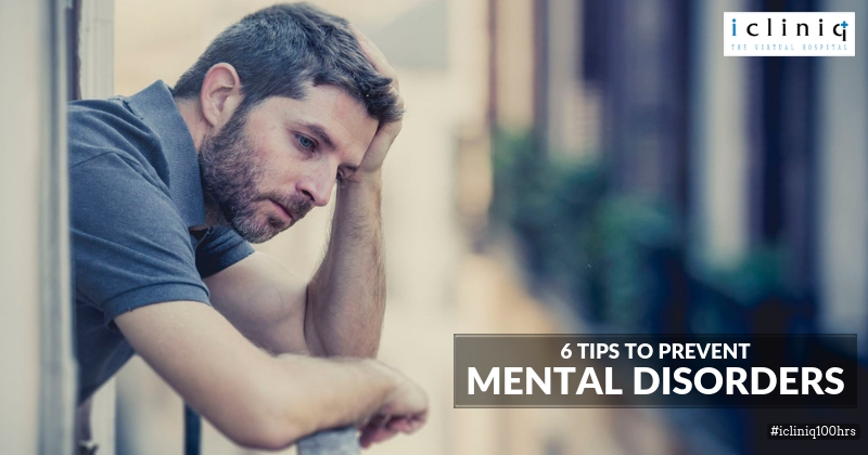 6 Tips to Prevent Mental Disorders
