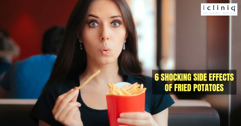 6 Shocking Side Effects of Fried Potatoes
