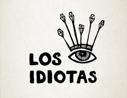 los idiotas (the idiots)
