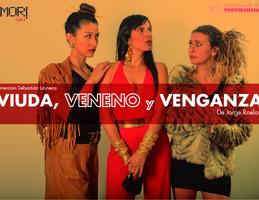 Viuda, Veneno y Venganza