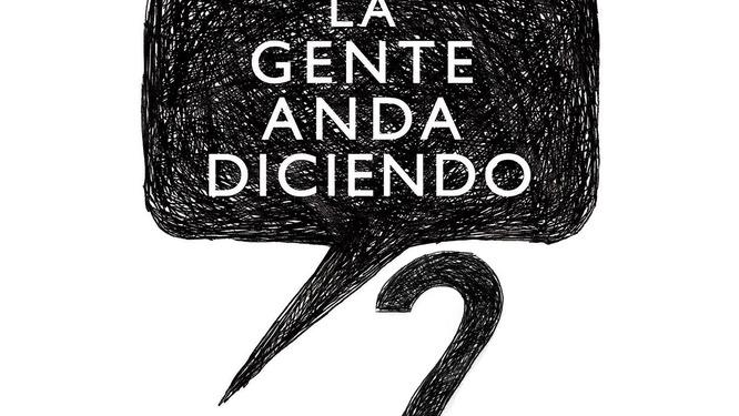 LA GENTE ANDA DICIENDO 2