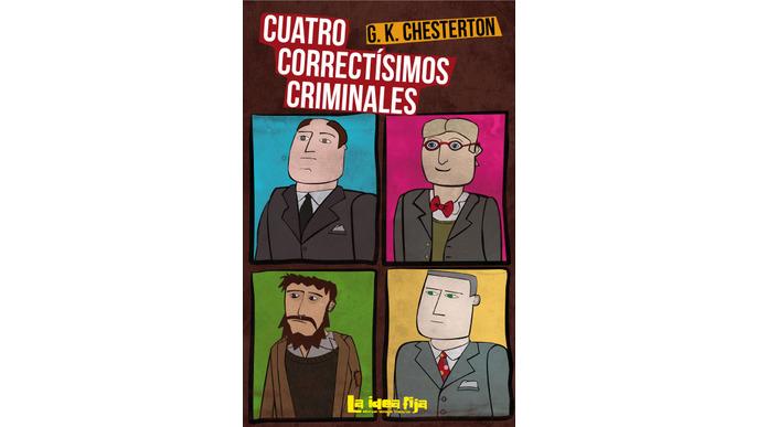 4 Correctísimos Criminales