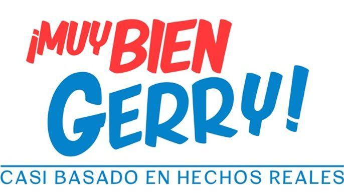 Muy Bien Gerry!