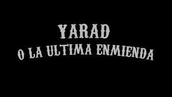 Yarad o la última enmienda