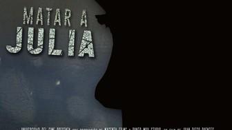 """""""Matar a Julia"""" La película"""