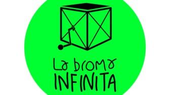 La Broma Infinita