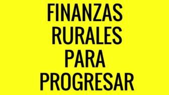 Finanzas rural para progresar