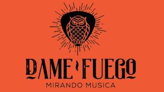 Dame Fuego · Mirando música