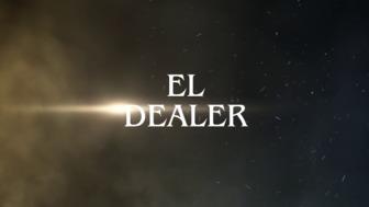 EL DEALER, SERIE WEB