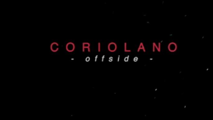 CORIOLANO offside
