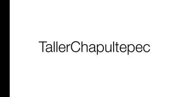TallerChapultepec