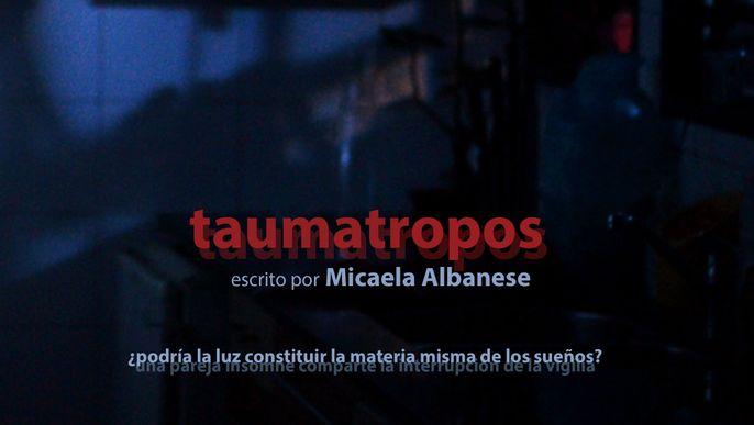 TAUMATROPOS - Cortometraje