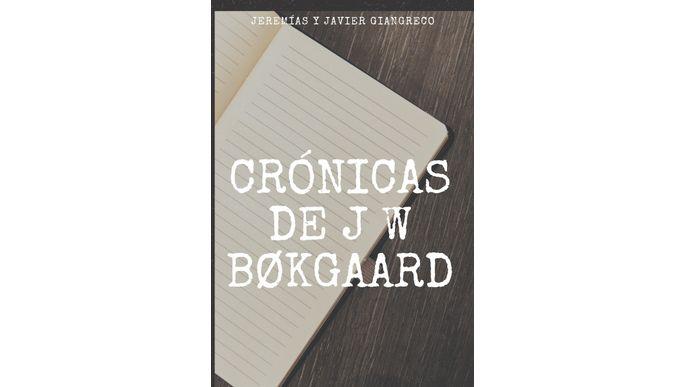 Crónicas de J. W. Bøkgaard