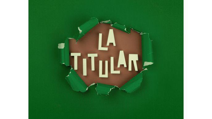 LA TITULAR I SERIE WEB