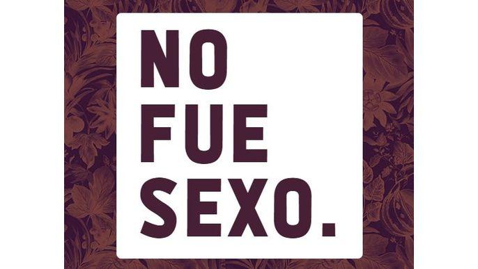 No fue sexo, fue violación