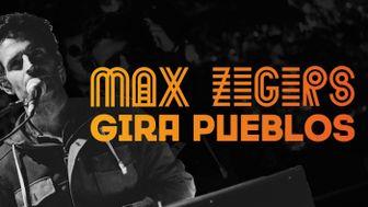 Gira Pueblos de Max Zegers