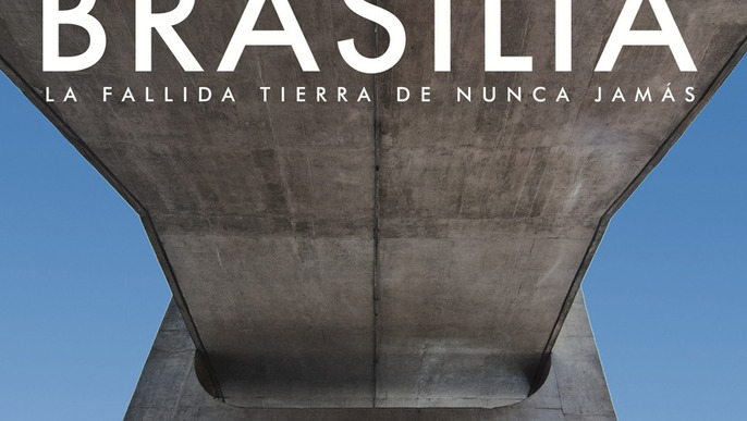 BRASILIA: The Failed Neverland