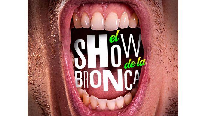 EL SHOW DE LA BRONCA