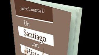 Un Santiago con Historia