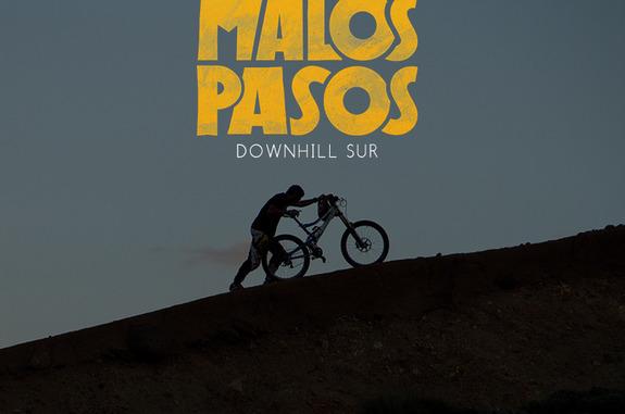Malos Pasos DownHill Sur