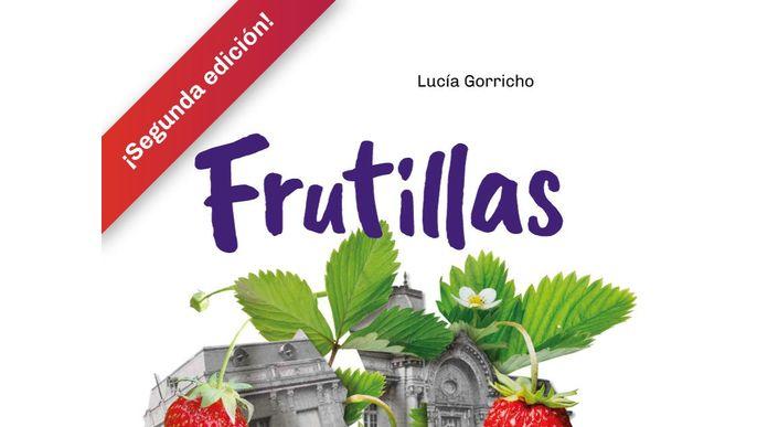 Frutillas Segunda Edición