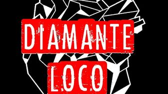 Diamante loco (First Disc)