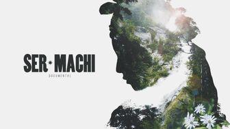 Ser Machi