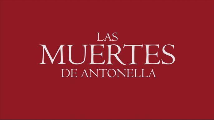 LAS MUERTES DE ANTONELLA