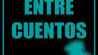 """Publicación de """"Entre cuentos"""""""