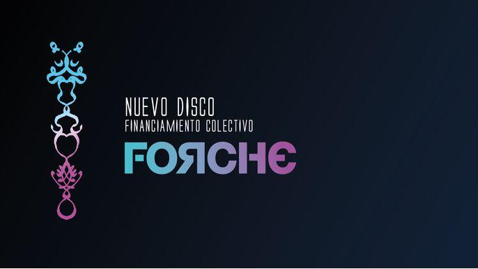 FORCHE, NUEVO DISCO