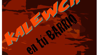 Kalewche: Teatro en tu Barrio.
