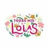 Todas Mis Lolas