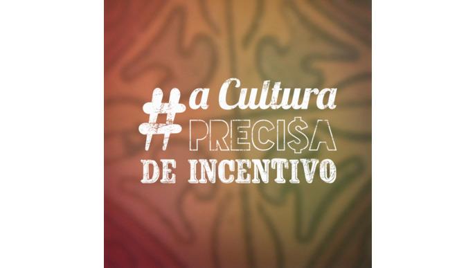 #ACulturaPrecisaDeIncentivo
