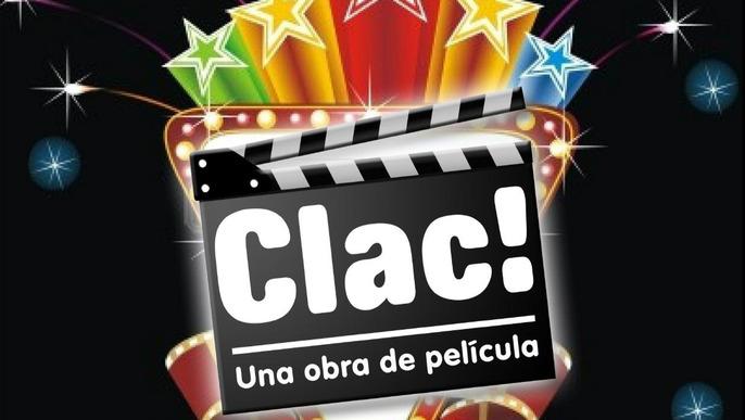 Clac! Una obra de película