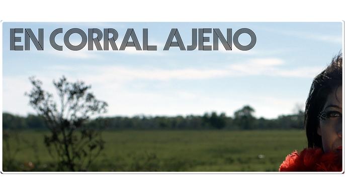 ¡¡Estrenar En Corral Ajeno!!