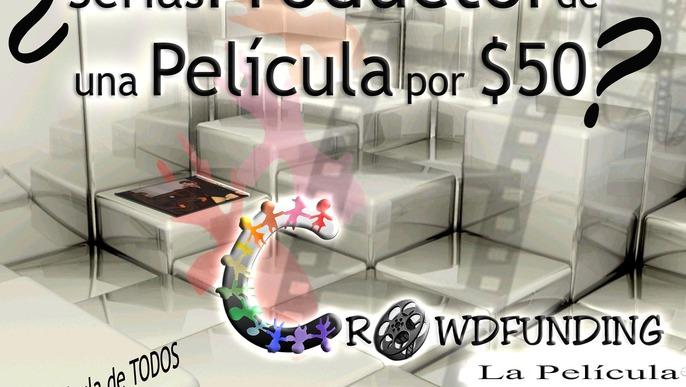 Crowdfunding La Pelicula