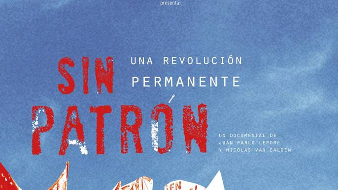 Documental SIN PATRÓN
