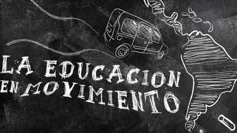 La Educación en Movimiento