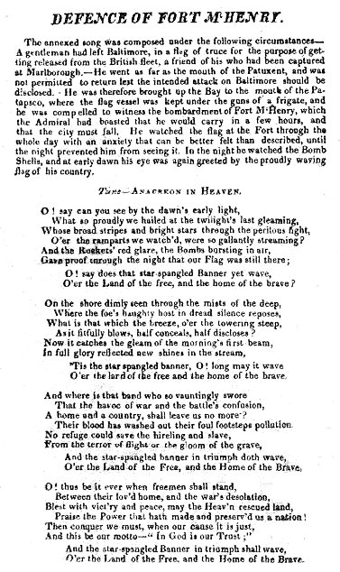 "One of two surviving copies of the 1814 broadside printing of the ""Defence of Fort McHenry"", a poem that later became the lyrics of the national anthem."