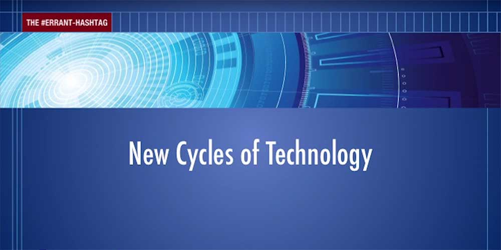 New Cycles of Technology
