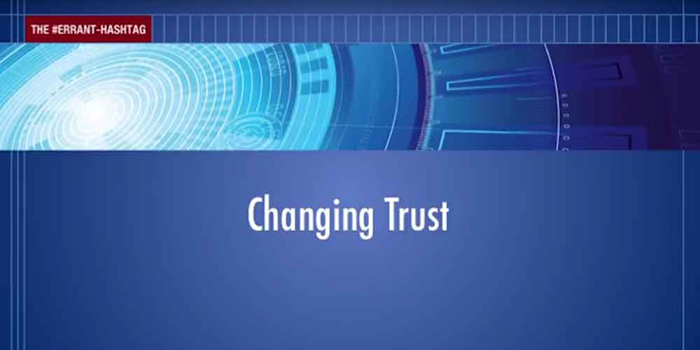 Changing Trust