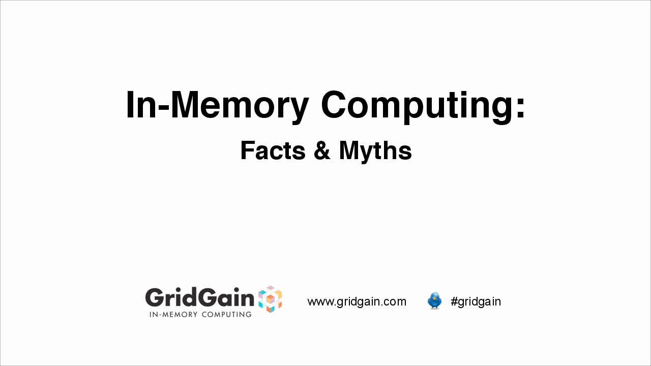 In-Memory Computing: Facts & Myths presentation image
