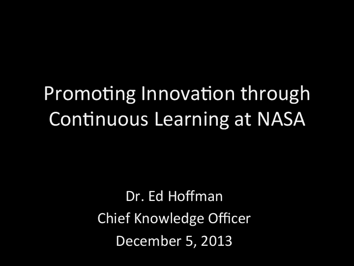 Promoting Innovation Through Continuous Learning at NASA