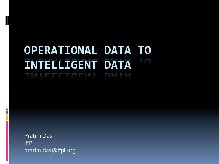 The Journey from Operational Data to Intelligent Data