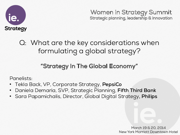 PANEL: Strategy in the Global Economy   Presentations
