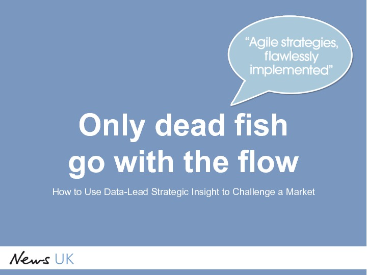 On demand presentations only dead fish go with the for Only dead fish go with the flow